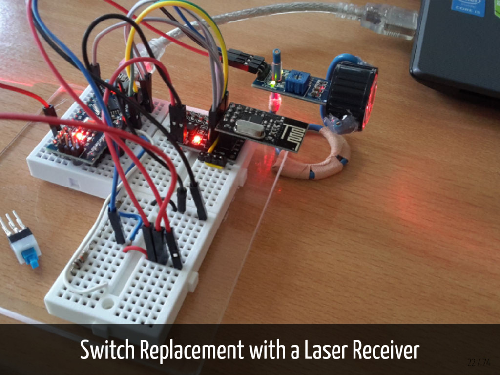Switch Replacement with a Laser Receiver 22 / 74