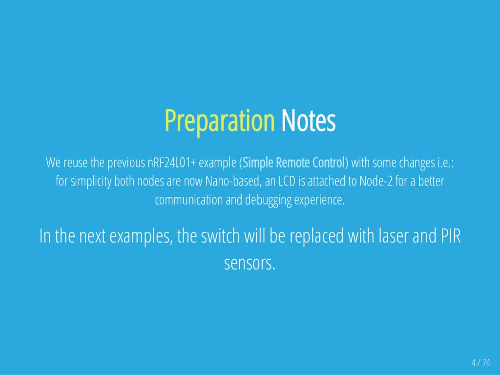 Preparation Notes We reuse the previous nRF24L0...