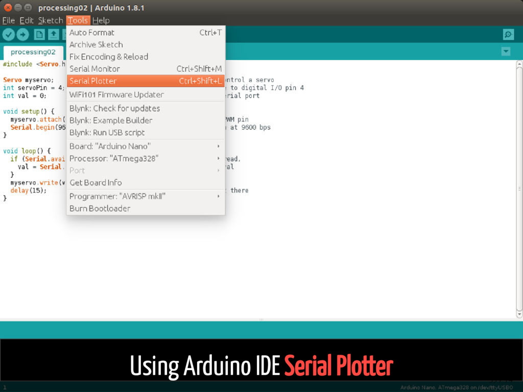 Using Arduino IDE Serial Plotter 39 / 74