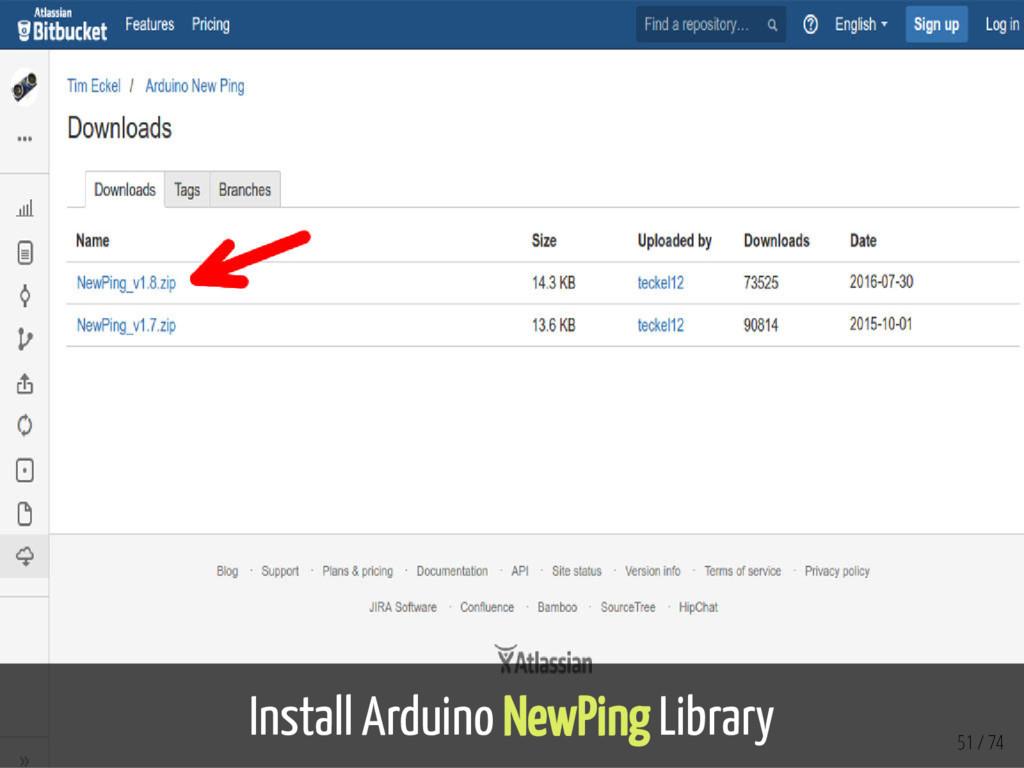 Install Arduino NewPing Library 51 / 74