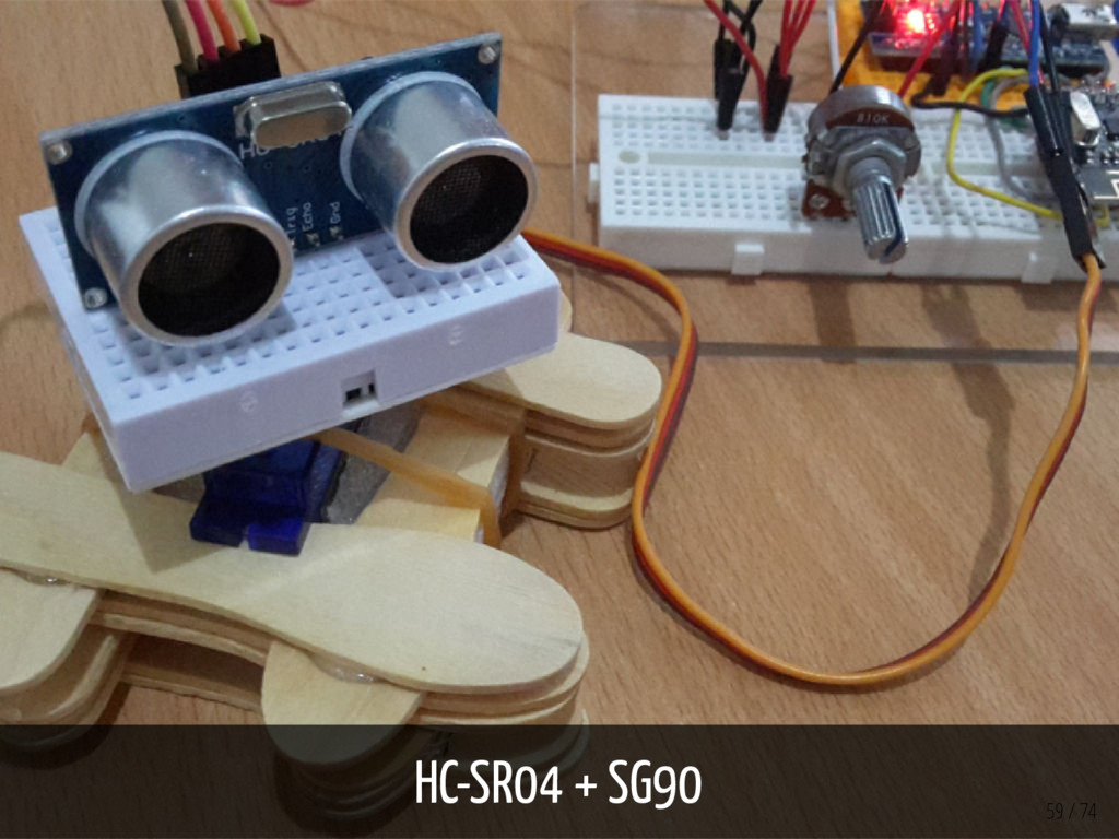 HC-SR04 + SG90 59 / 74