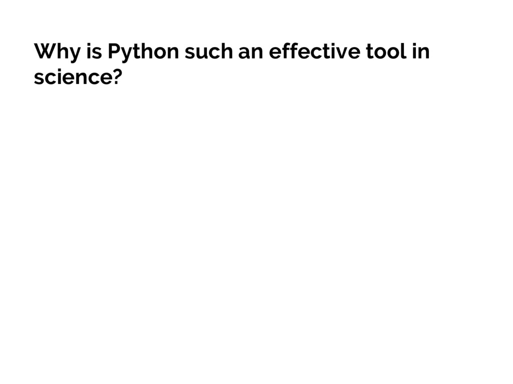 Why is Python such an effective tool in science?