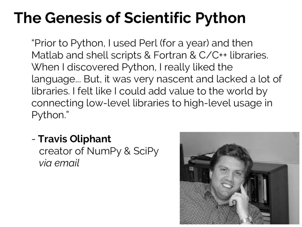 "The Genesis of Scientific Python ""Prior to Pyth..."