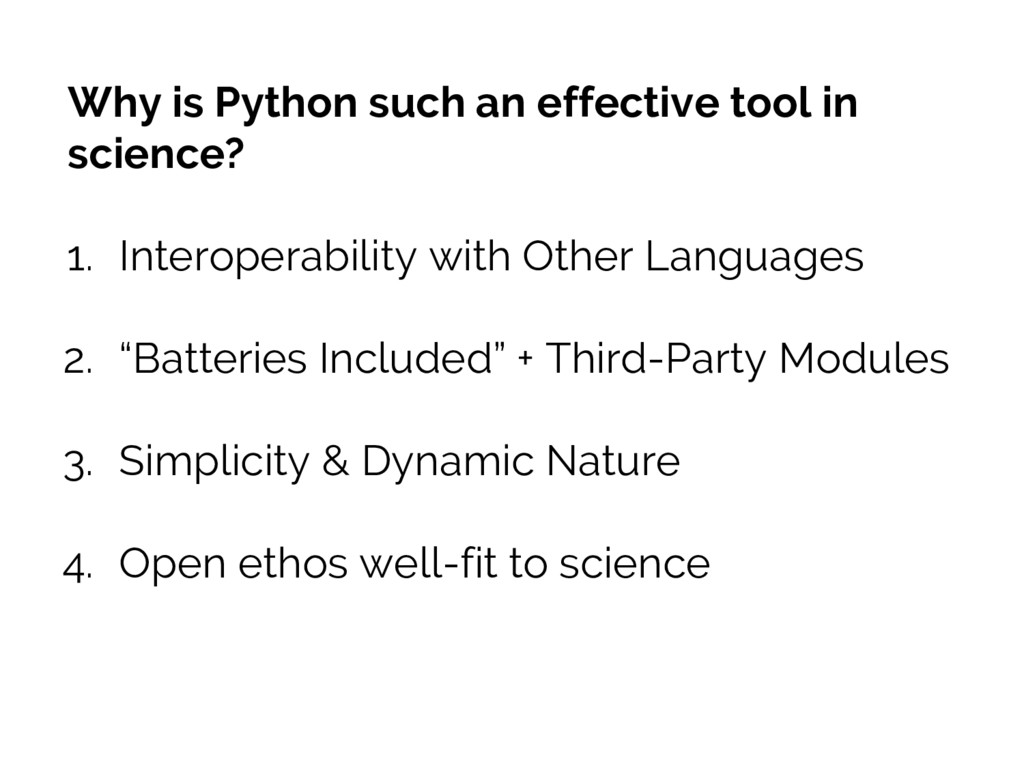 Why is Python such an effective tool in science...