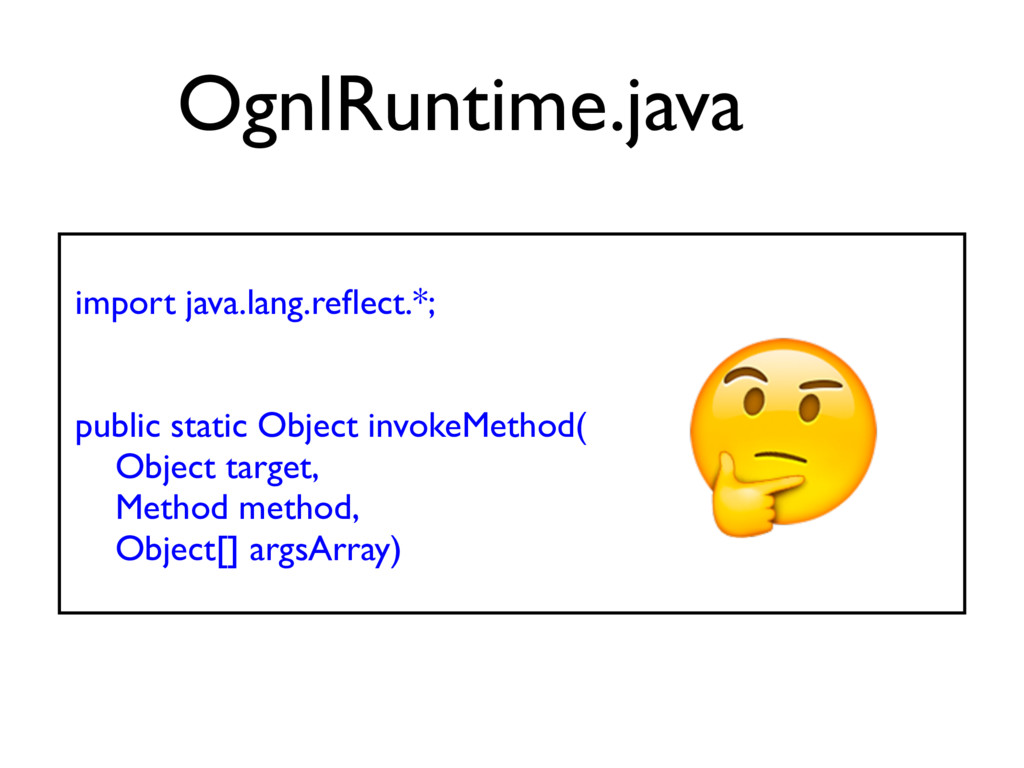 import java.lang.reflect.*; public static Object...