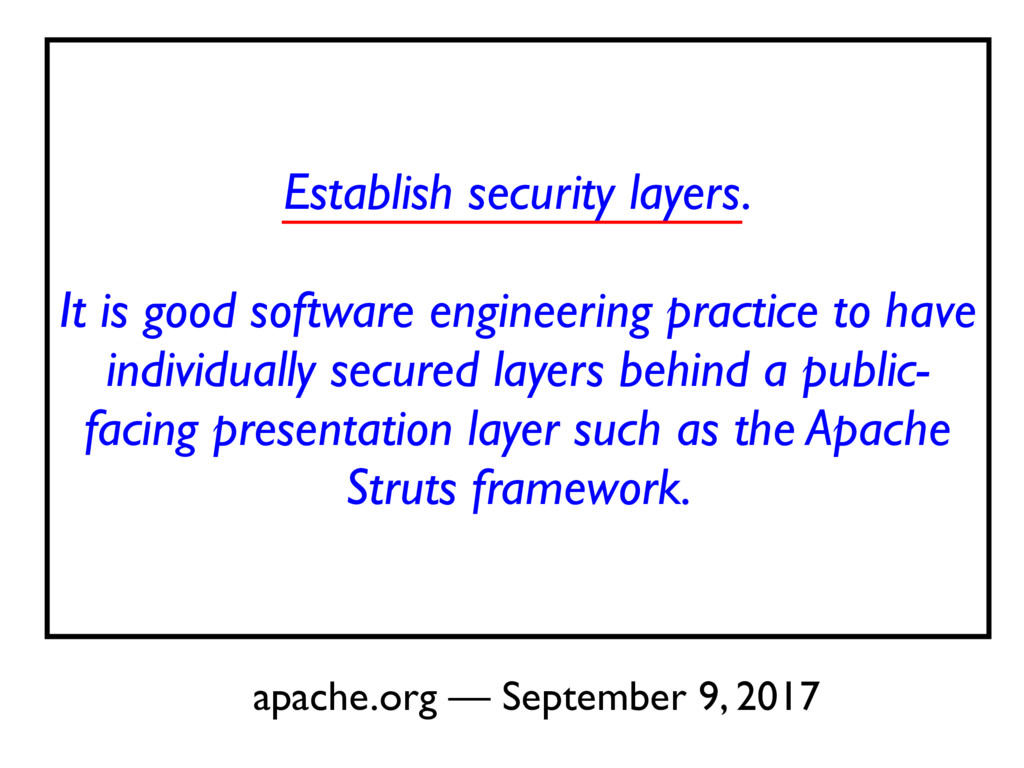 Establish security layers. It is good software ...