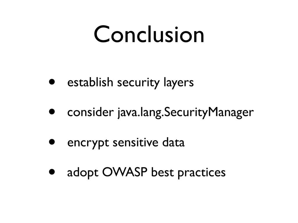 Conclusion • establish security layers • consid...