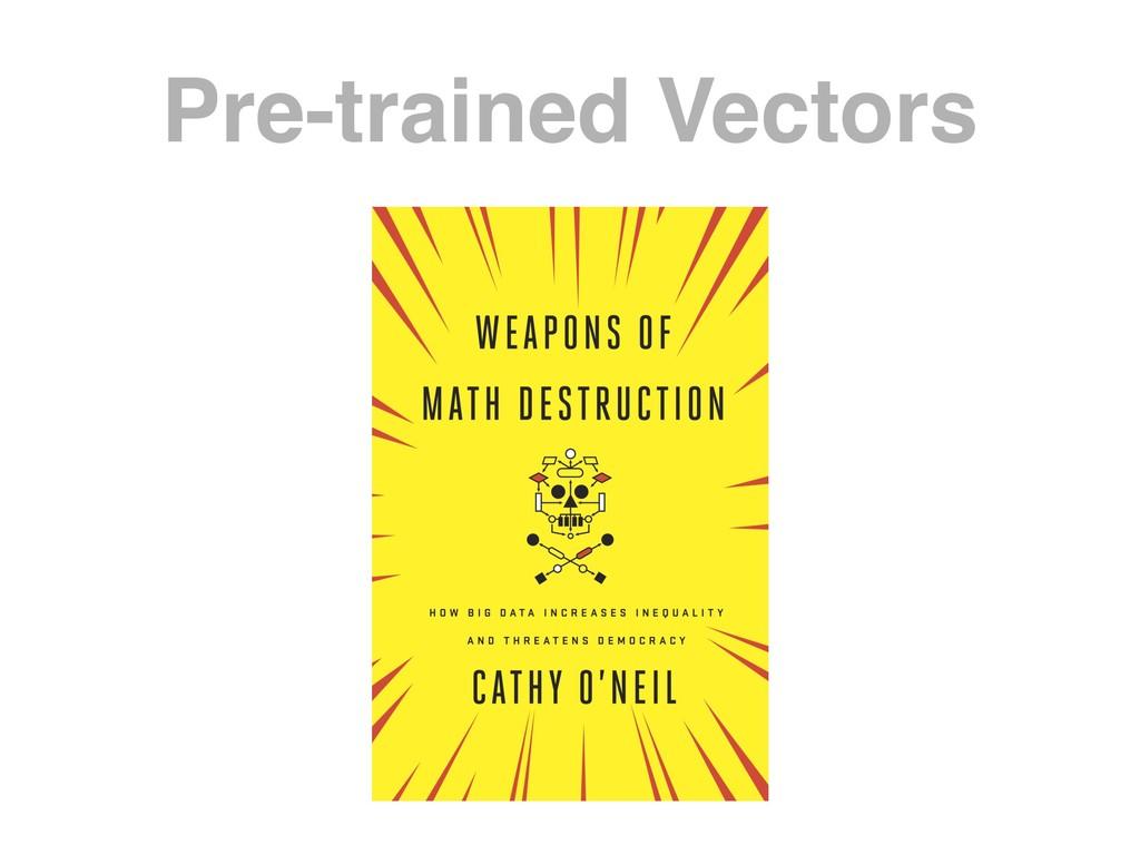 Pre-trained Vectors
