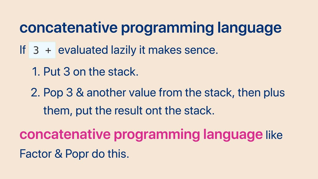 concatenative programming language If 3 + evalu...