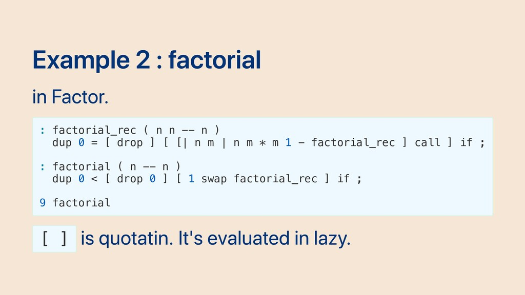 Example 2 : factorial in Factor. : factorial_re...