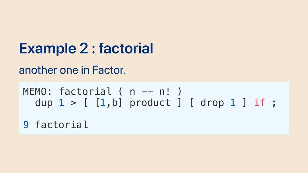 Example 2 : factorial another one in Factor. ME...