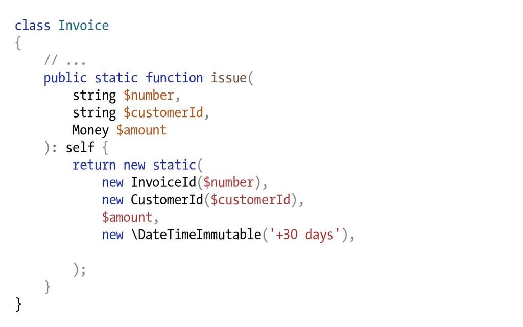 class Invoice { // ... public static function i...