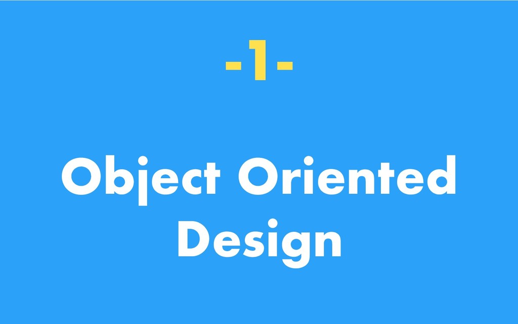 -1- Object Oriented Design
