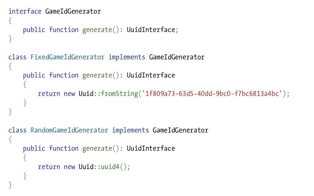 interface GameIdGenerator { public function gen...