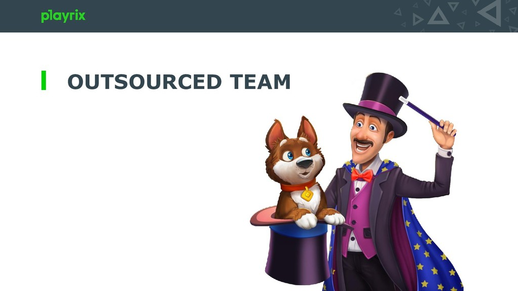 OUTSOURCED TEAM