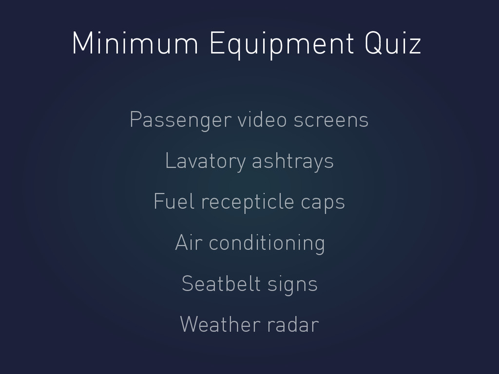 Minimum Equipment Quiz Passenger video screens ...