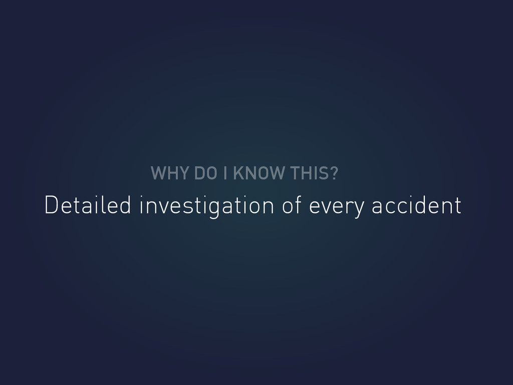 WHY DO I KNOW THIS? Detailed investigation of e...