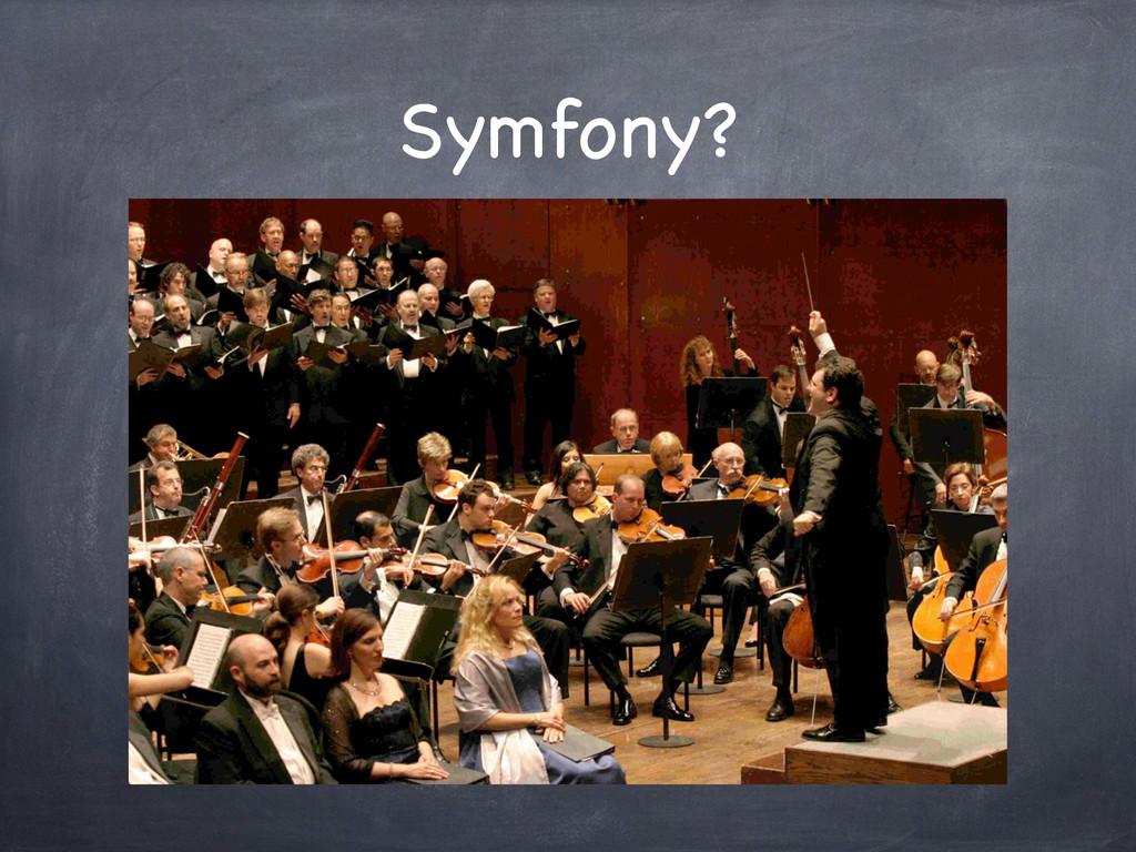 Symfony?