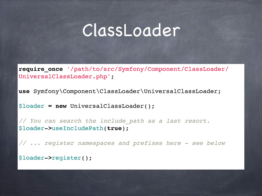 ClassLoader require_once '/path/to/src/Symfony/...