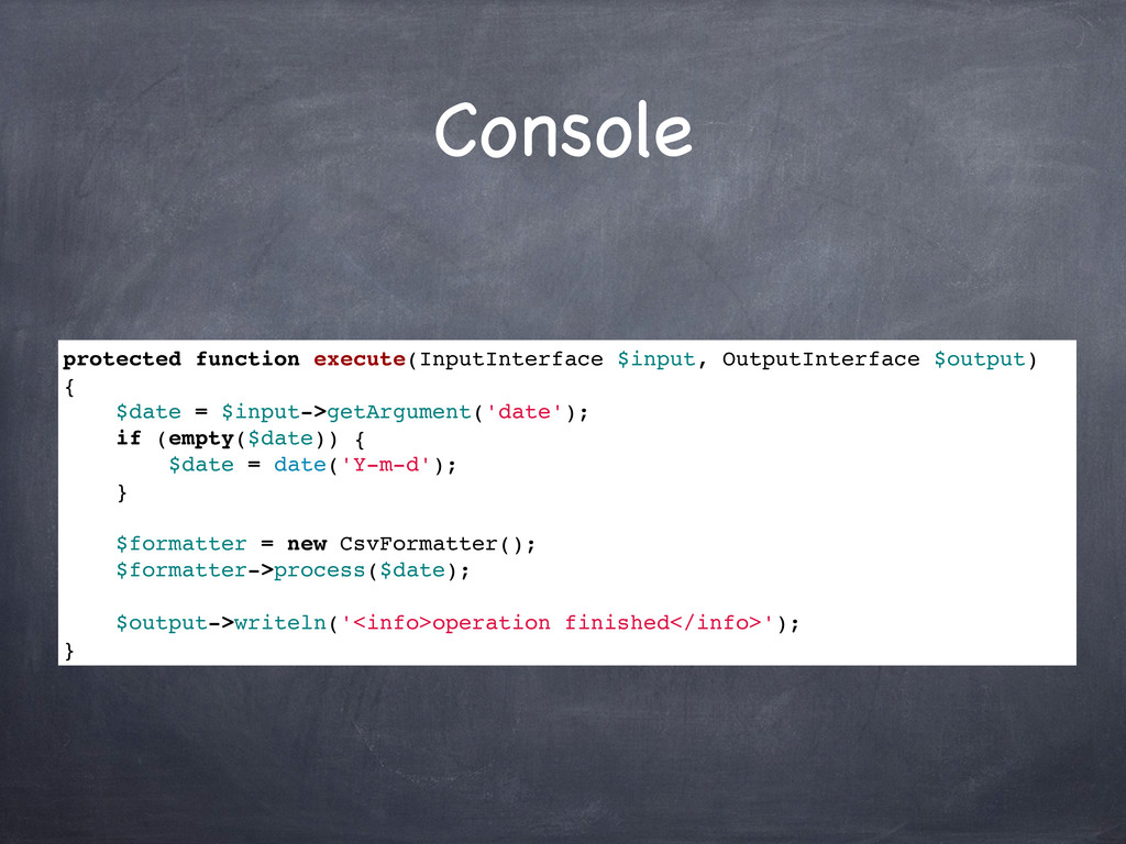 Console protected function execute(InputInterfa...