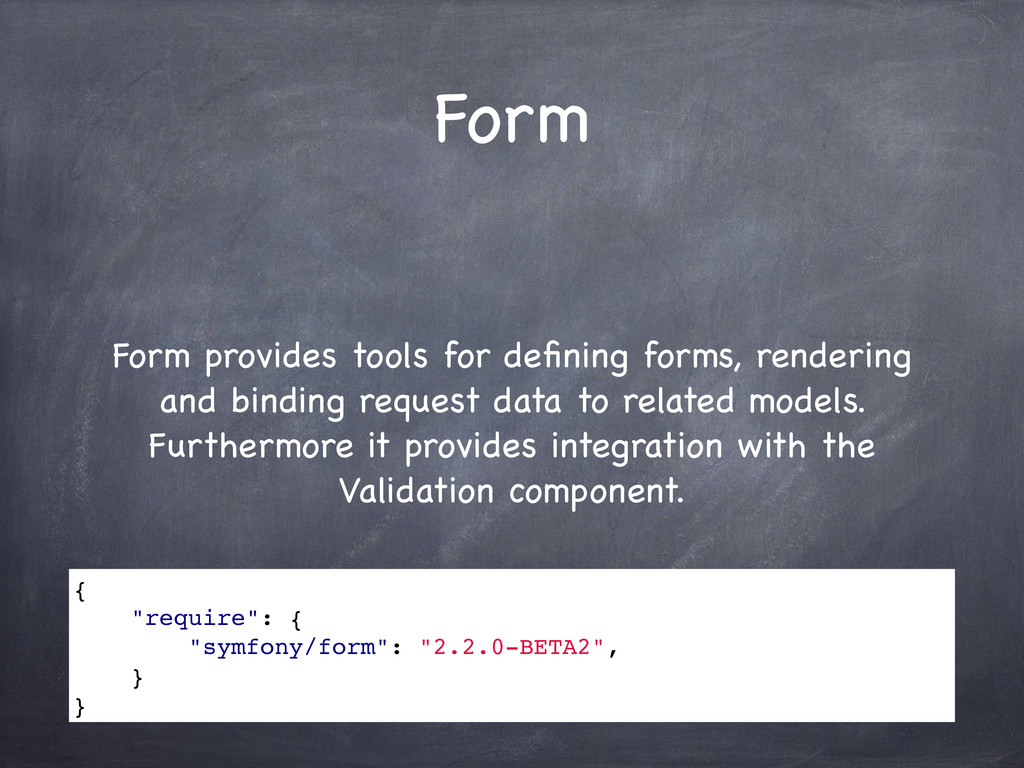 Form Form provides tools for defining forms, ren...