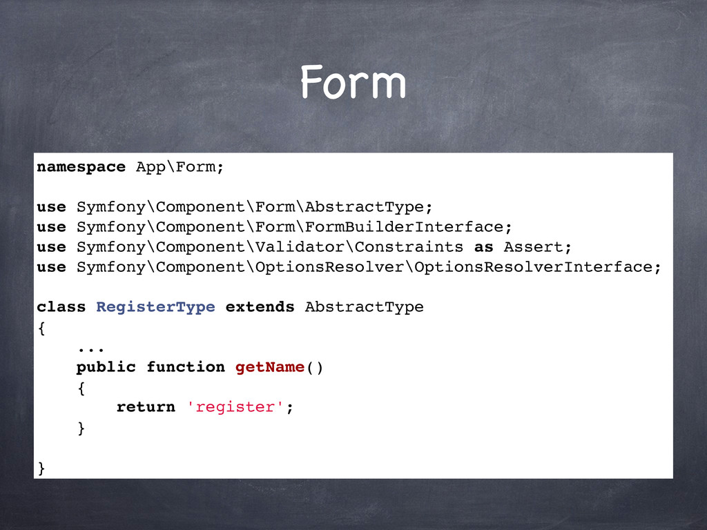 Form namespace App\Form; use Symfony\Component\...