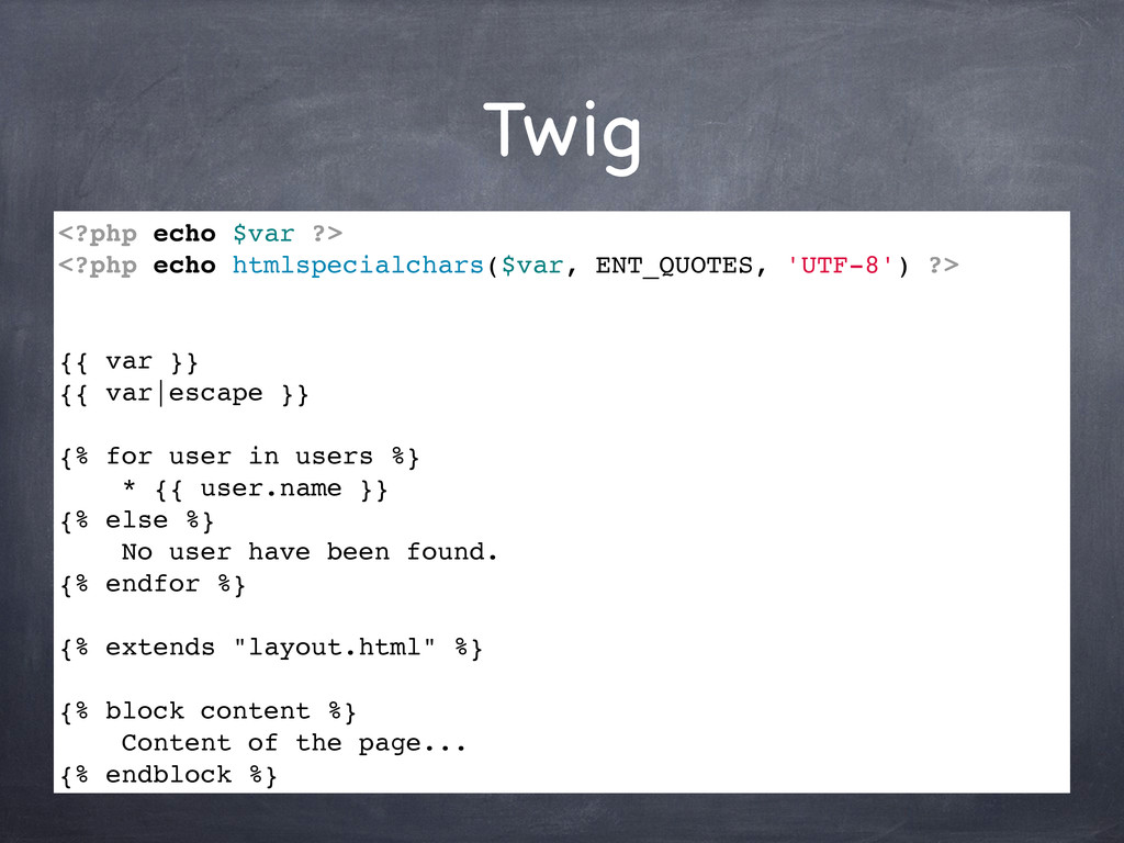 Twig <?php echo $var ?> <?php echo htmlspecialc...