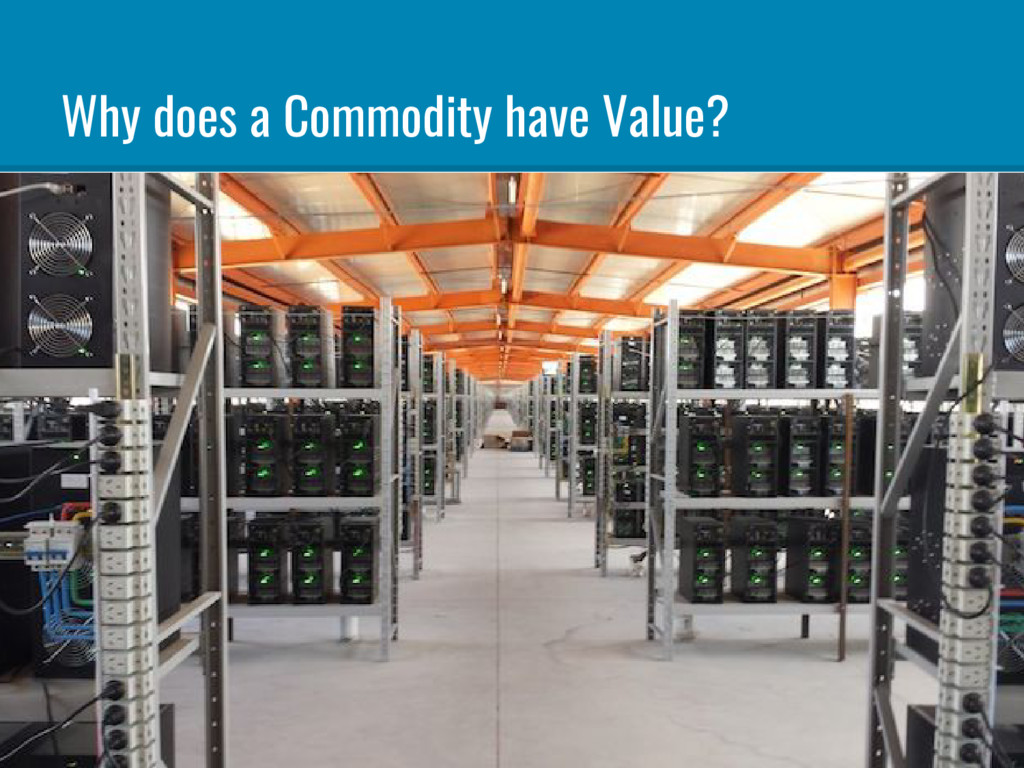 """Why does a Commodity have Value? """"From the tast..."""