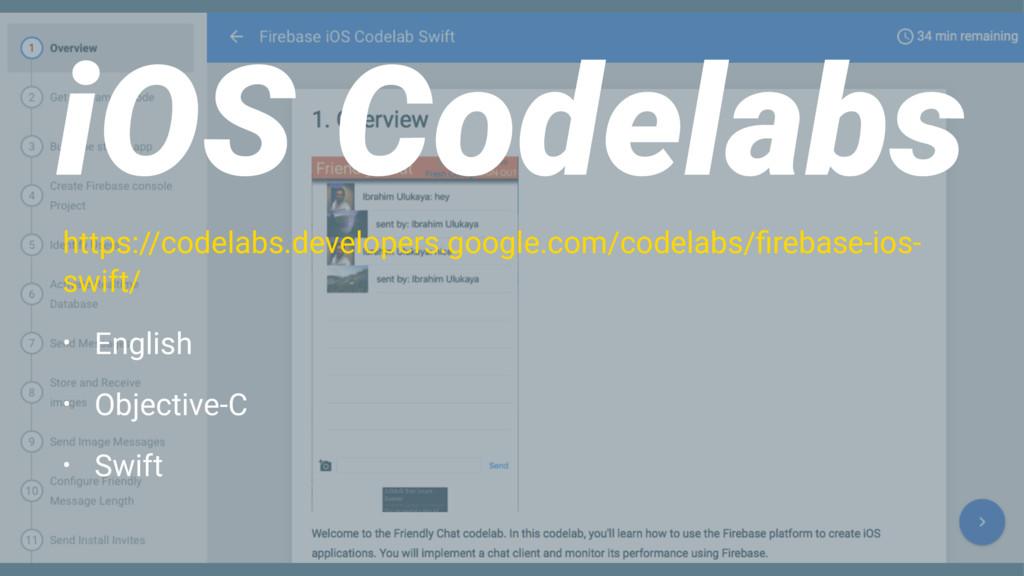 iOS Codelabs https://codelabs.developers.google...