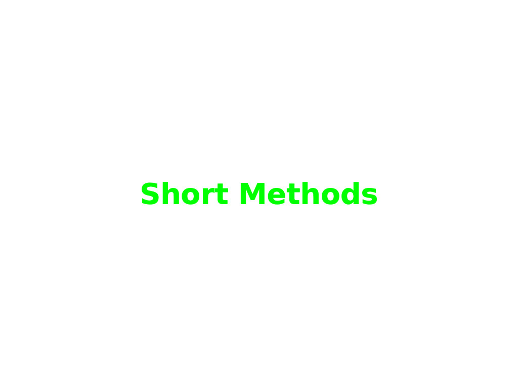 Short Methods