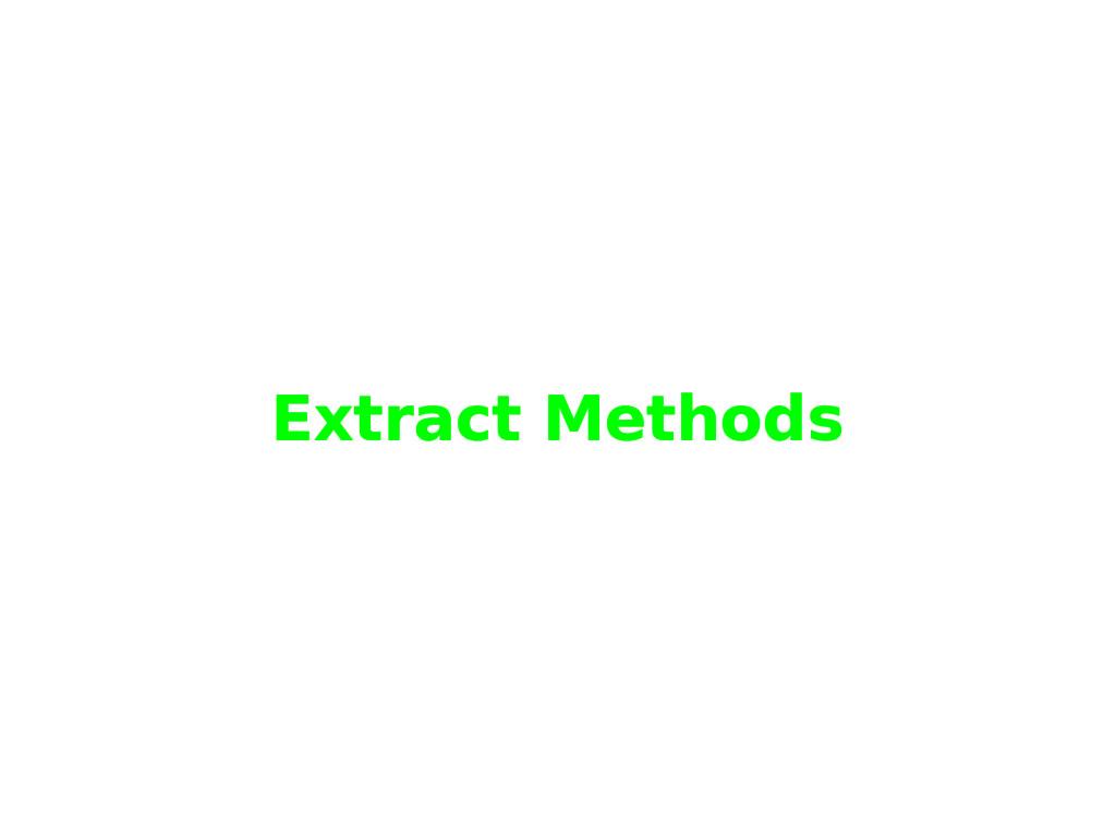Extract Methods