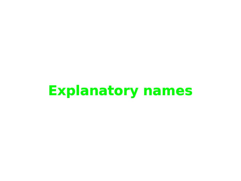Explanatory names