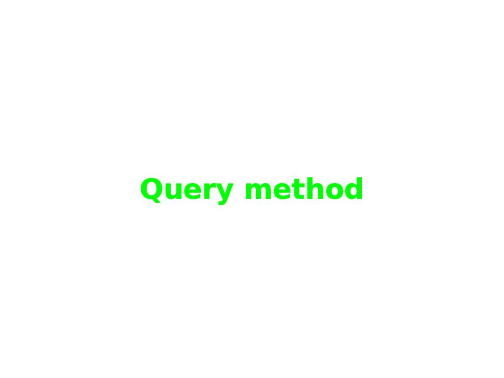 Query method