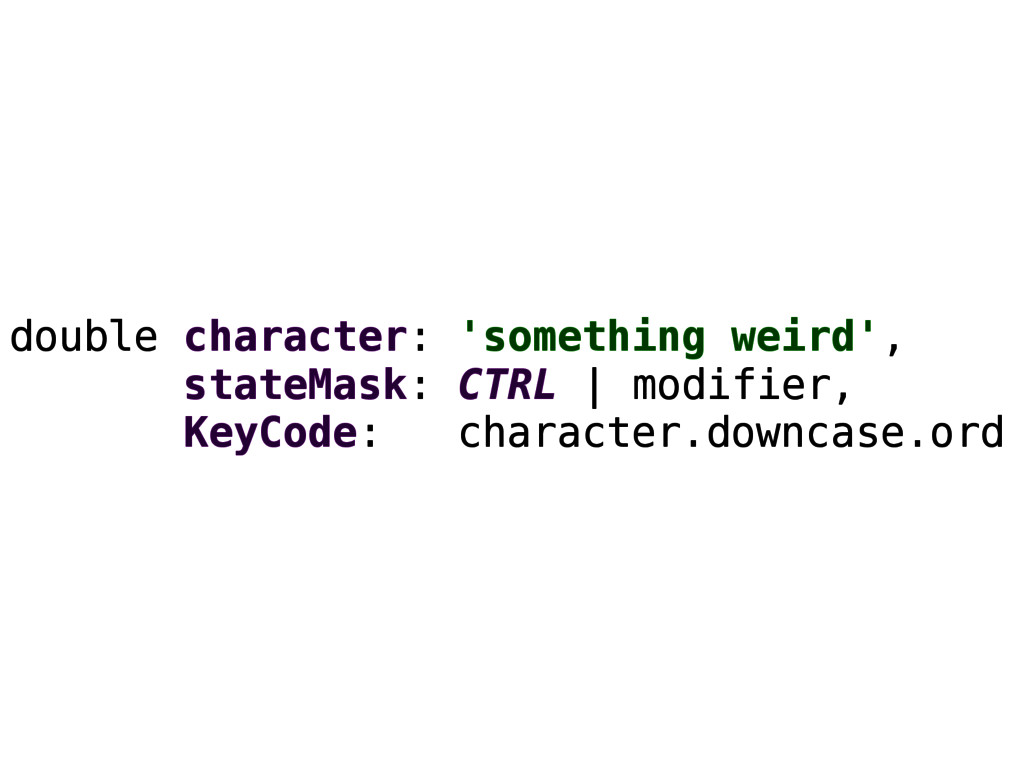 double character: 'something weird', stateMask:...