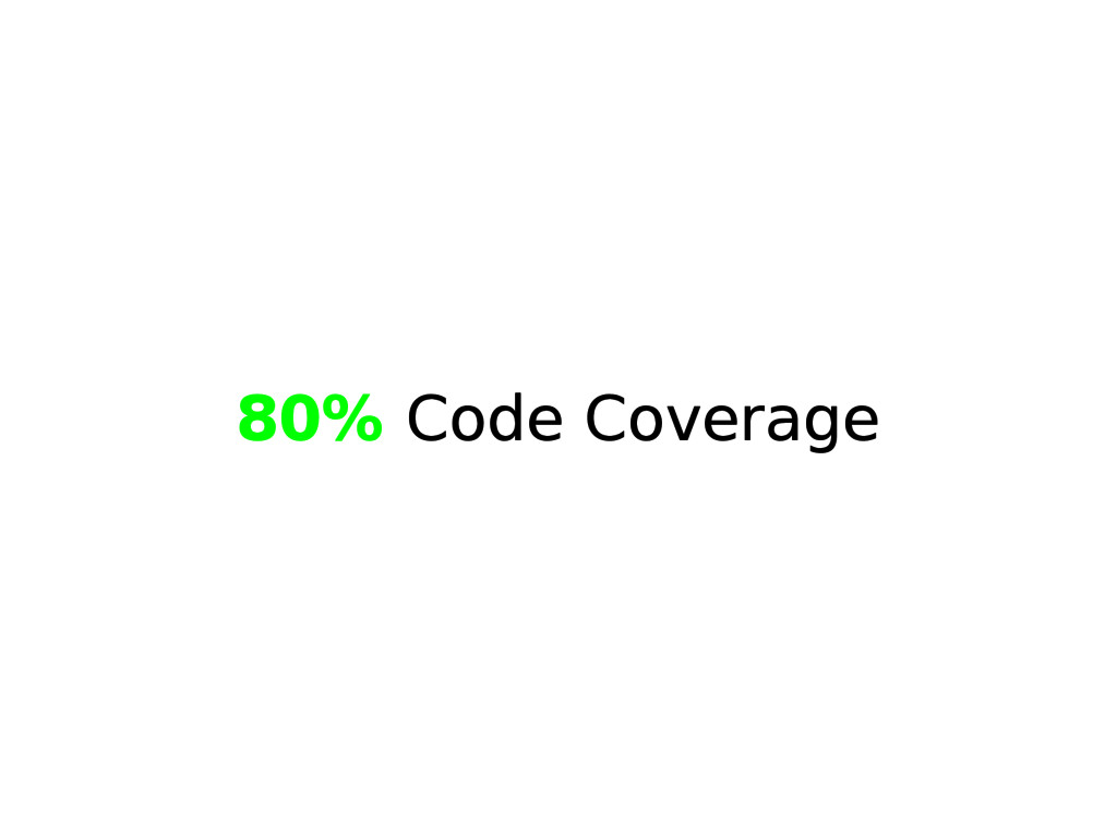 80% Code Coverage