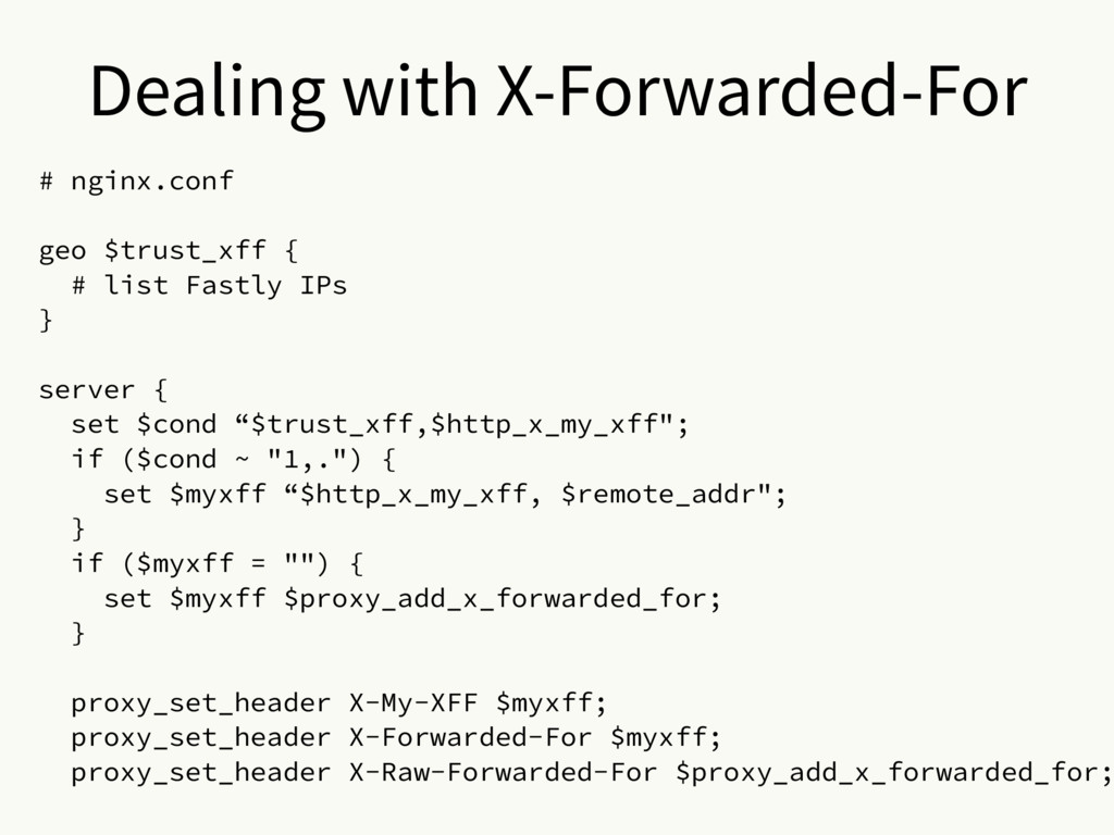Dealing with X-Forwarded-For # nginx.conf geo $...
