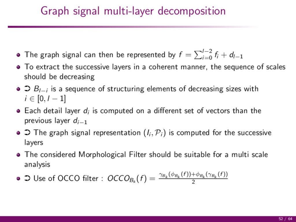 Graph signal multi-layer decomposition The grap...