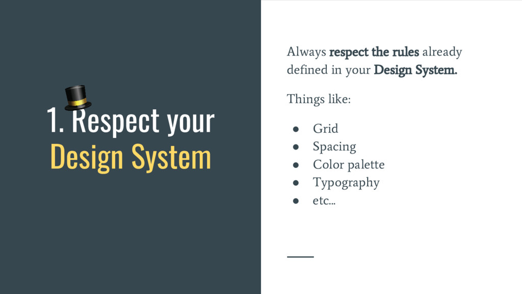 Always respect the rules already defined in you...