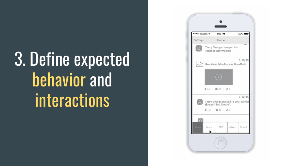 3. Define expected behavior and interactions