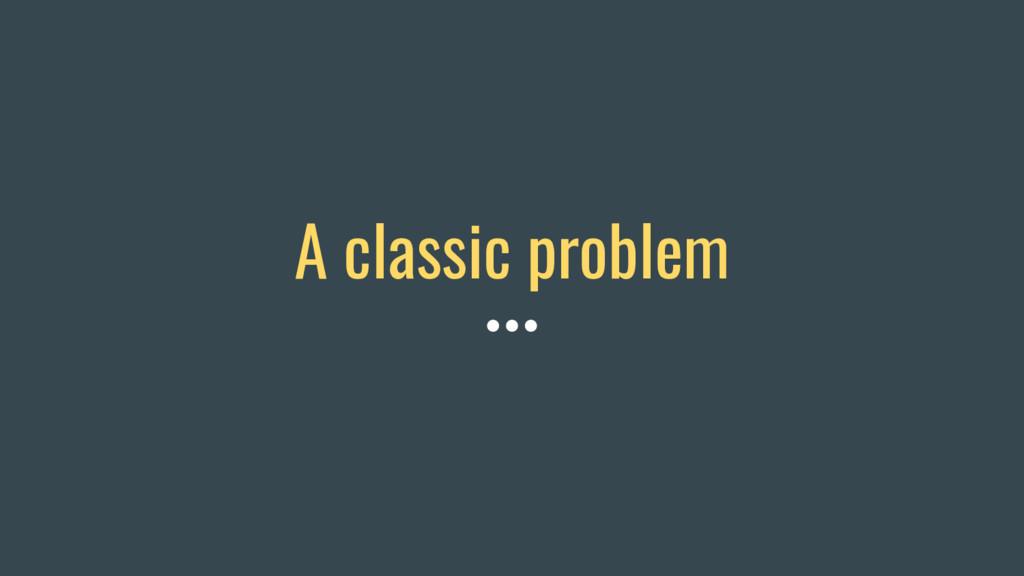 A classic problem