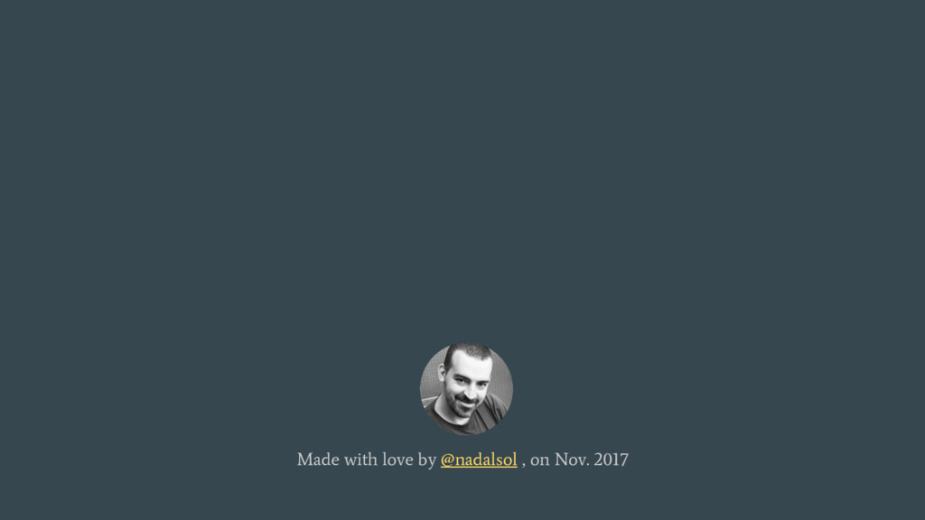 Made with love by @nadalsol , on Nov. 2017