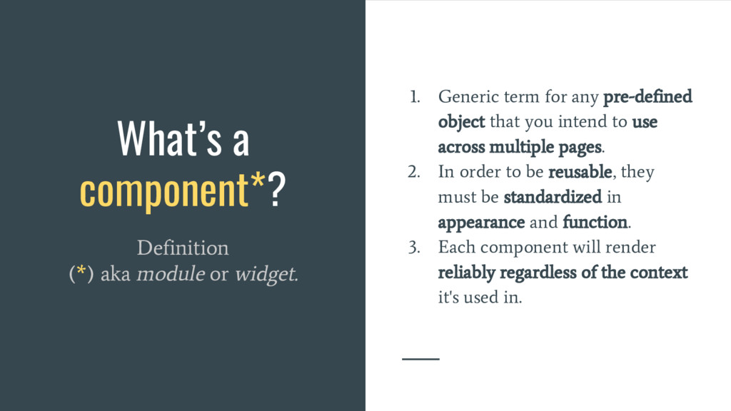 What's a component*? Definition (*) aka module ...