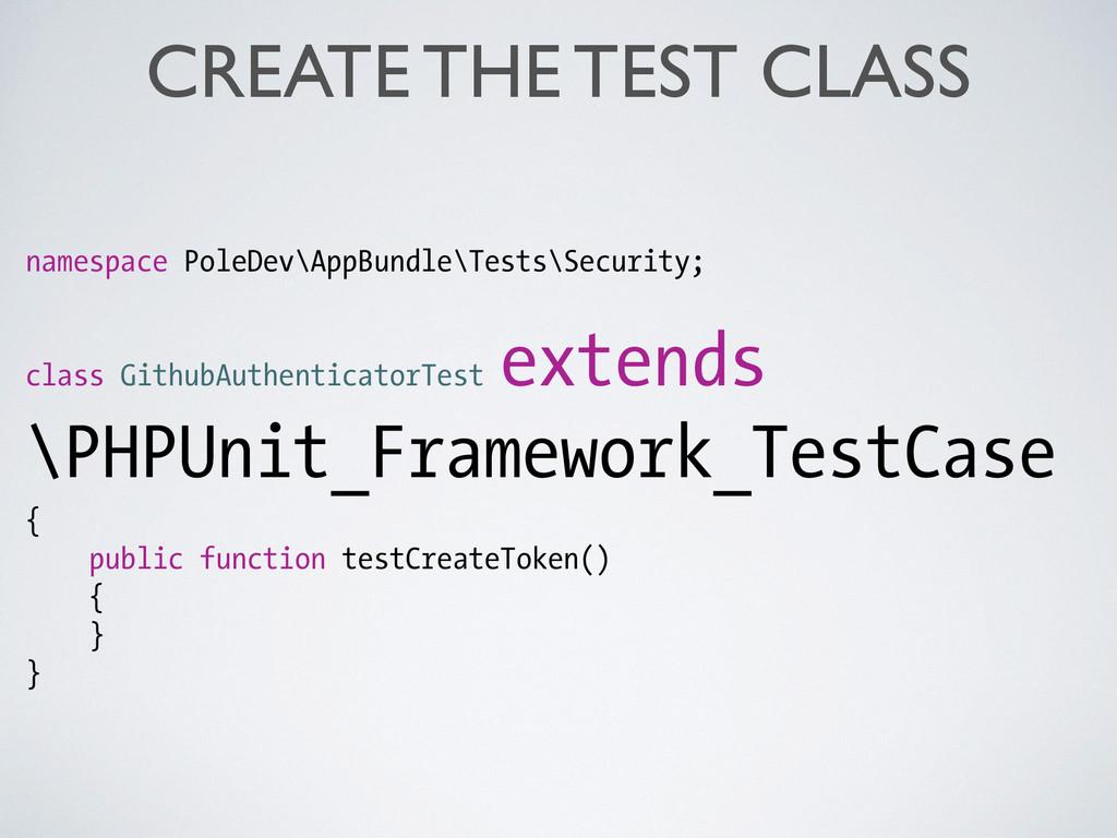 namespace PoleDev\AppBundle\Tests\Security; cla...