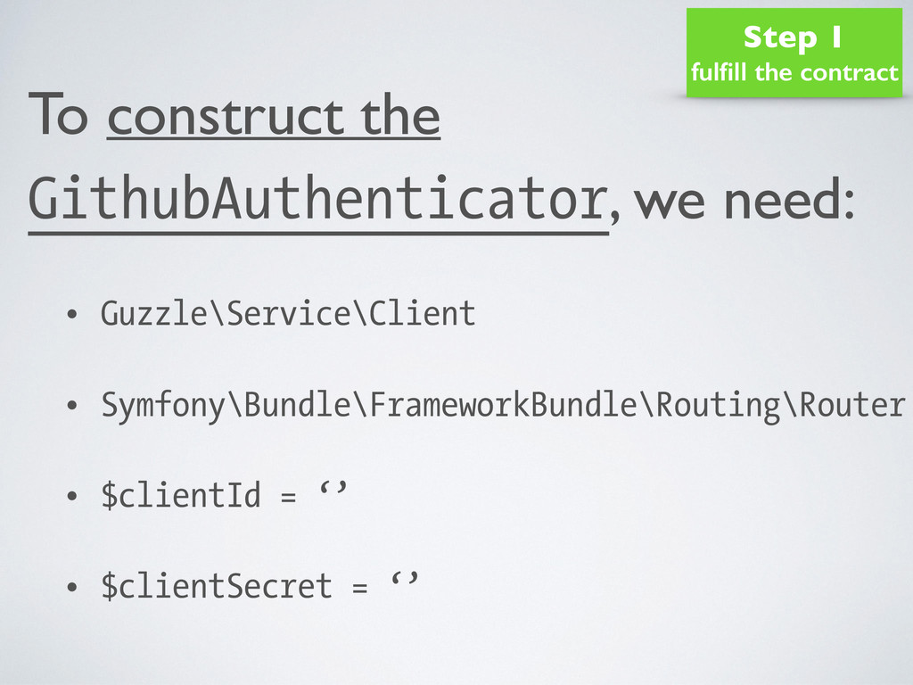 To construct the GithubAuthenticator, we need: ...