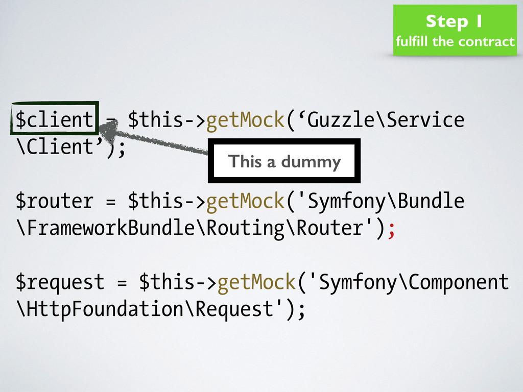 $client = $this->getMock('Guzzle\Service \Clien...