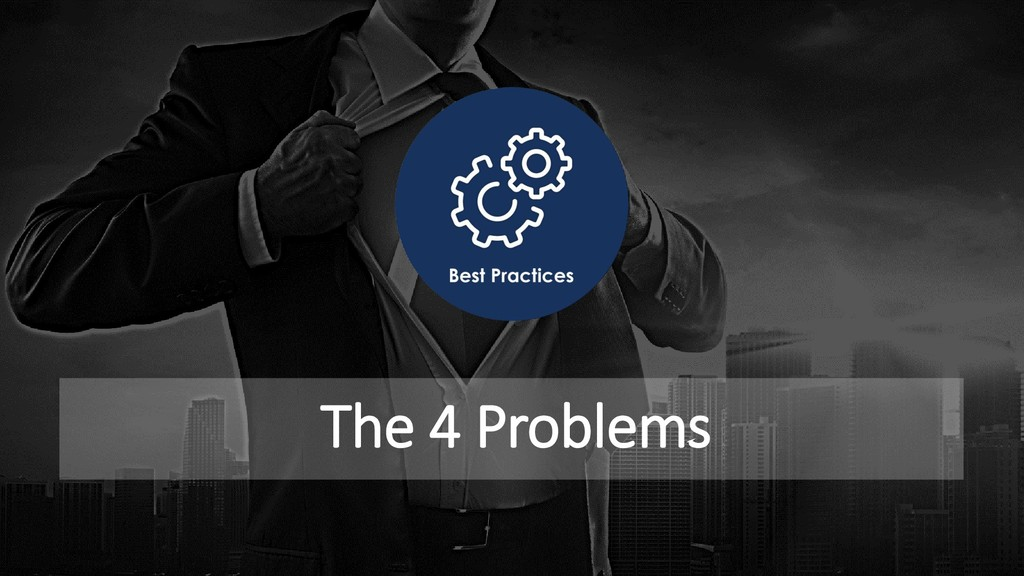The 4 Problems