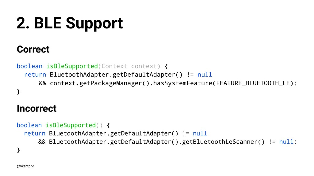 2. BLE Support Correct boolean isBleSupported(C...