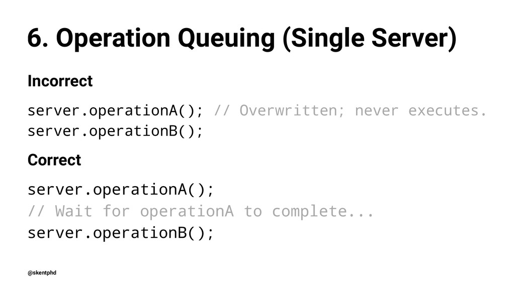 6. Operation Queuing (Single Server) Incorrect ...