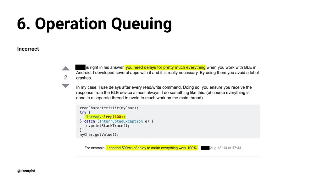 6. Operation Queuing Incorrect @skentphd