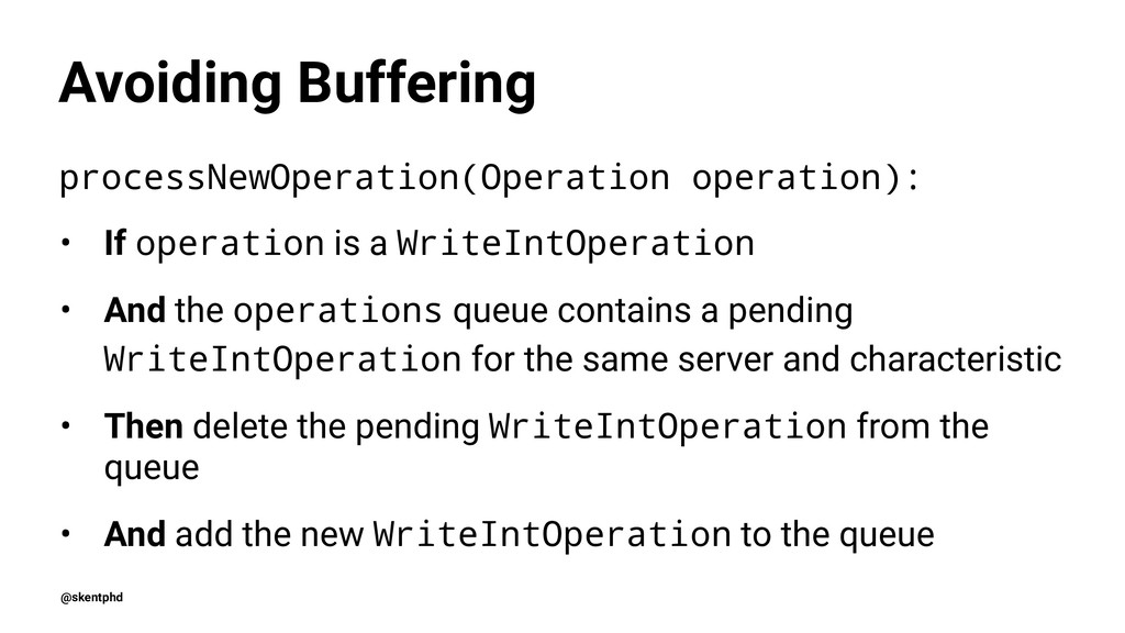 Avoiding Buffering processNewOperation(Operatio...